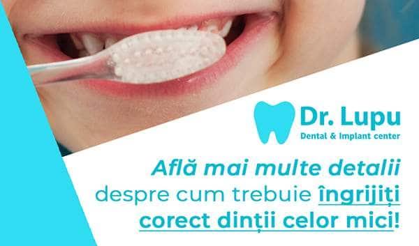 Cum trebuie ingrijiti dintii celor mici (1)
