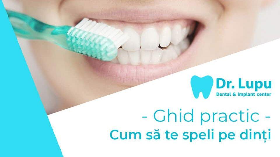 Ghid practic - Cum sa te speli pe dinti (1)