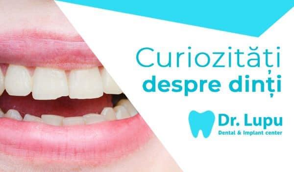 Lucruri pe care nu le-ai stiut despre dintii tai (1)