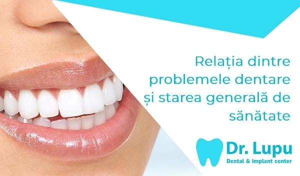 Relatia dintre problemele dentare starea generala de sanatate